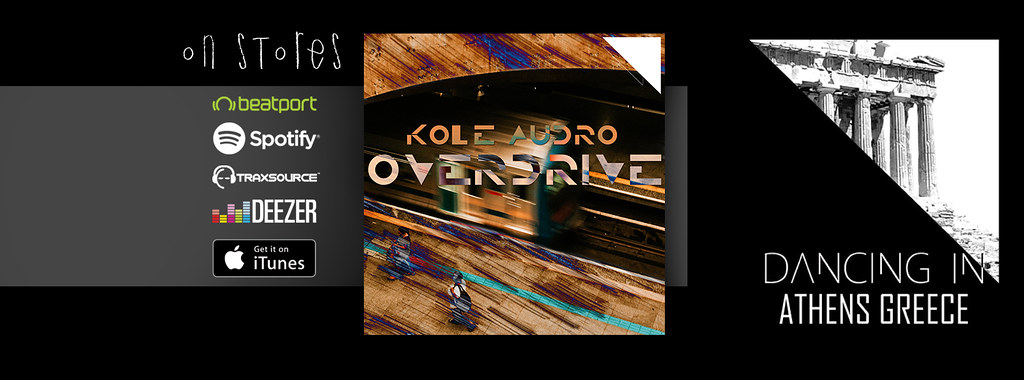 Kole Audro - Overdrive EP Dancing In
